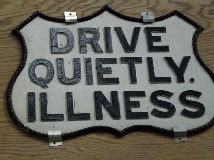 Drive Quietly Illness